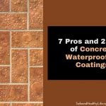 7 Pros and 2 Cons of Concrete Waterproofing Coatings
