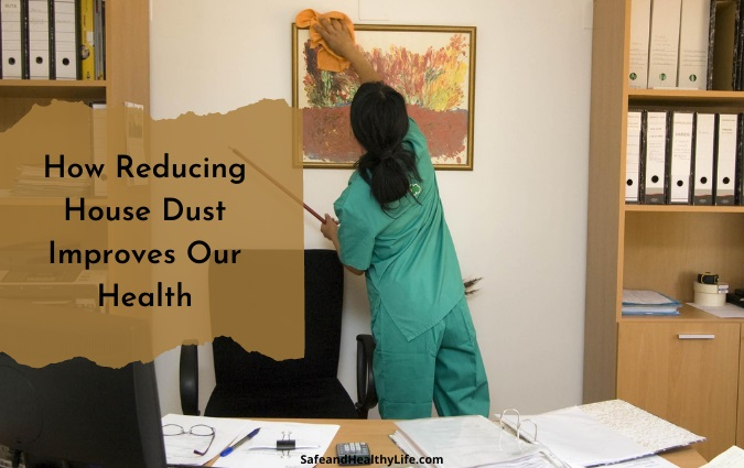 Reducing House Dust