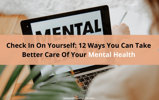 Better Care Of Your Mental Health