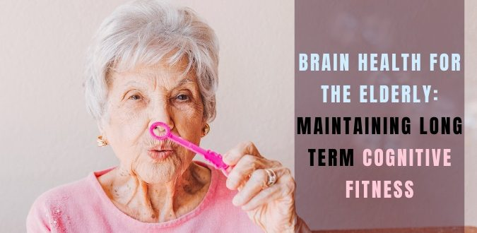Brain Health for the Elderly