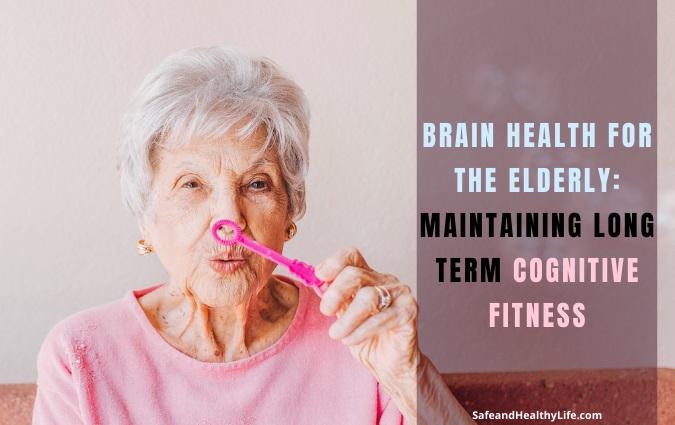Brain Health for the Elderly