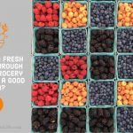 Is Buying Fresh Fruits Through Online Grocery Shopping a Good Idea?