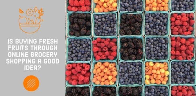 Buying Fresh Fruits