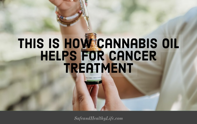 Cannabis Oil Helps for Cancer Treatment