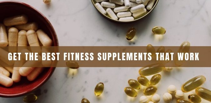 Fitness Supplements That Work