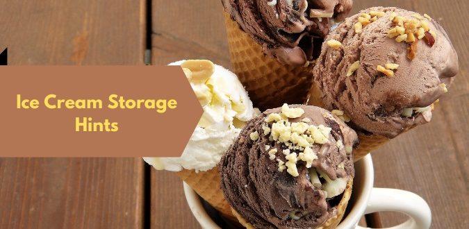 Ice Cream Storage Hints