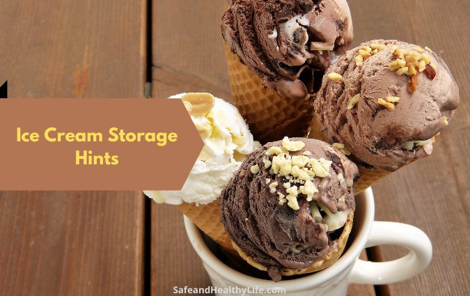 Ice Cream Storage Hints