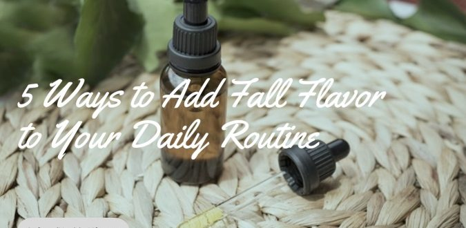Add Fall Flavor to Your Daily Routine