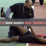 How to Avoid Injuries While Training Hard