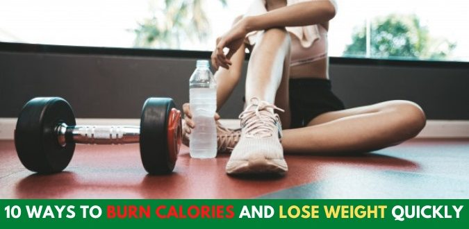 Burn Calories and Lose Weight Quickly FI