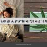 CBD and Sleep: Everything You Need to Know