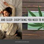 CBD and Sleep: Everything You Need to Know