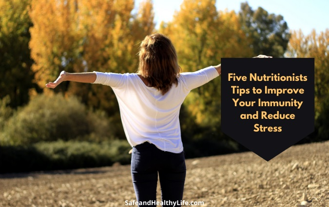 Improve Your Immunity and Reduce Stress