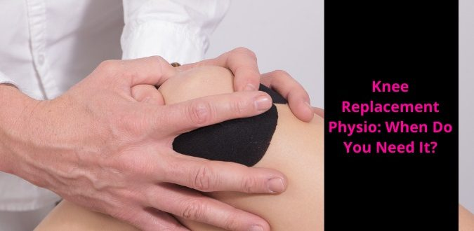 Knee Replacement Physio