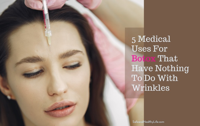 Medical Uses For Botox