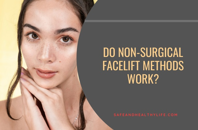Non-Surgical Facelift Methods