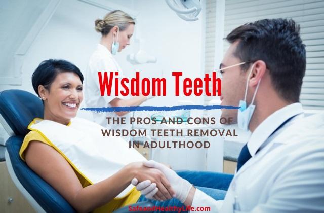 Wisdom Teeth Removal in Adulthood