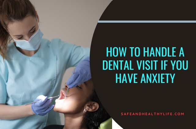 Dental Visit If You Have Anxiety