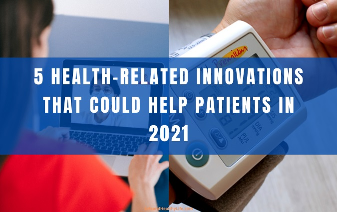 Health-Related Innovations
