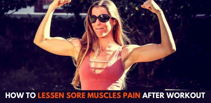 Lessen Sore Muscles Pain