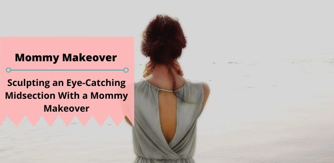 Midsection With a Mommy Makeover