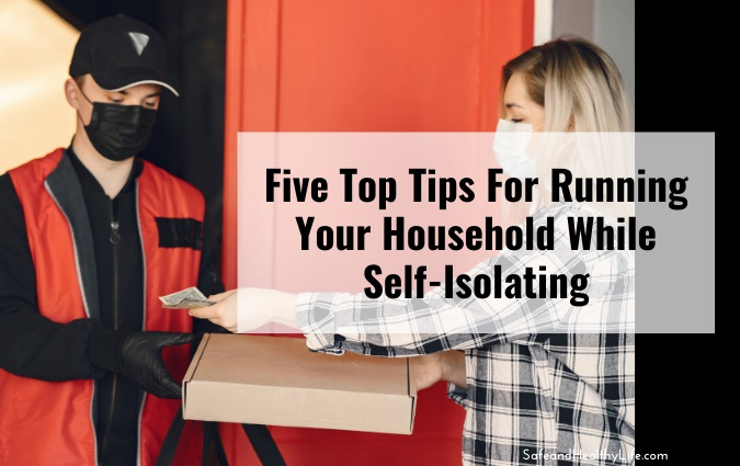 Running Your Household While Self-Isolating