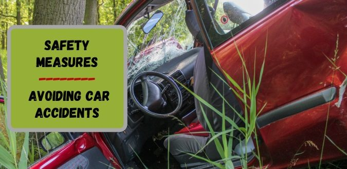 Safety Measures for Avoiding Car Accidents