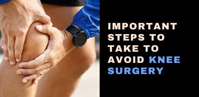 Avoid Knee Surgery