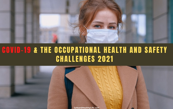 Health and Safety Challenges 2021