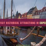 Must-Visit Historical Attractions in Copenhagen
