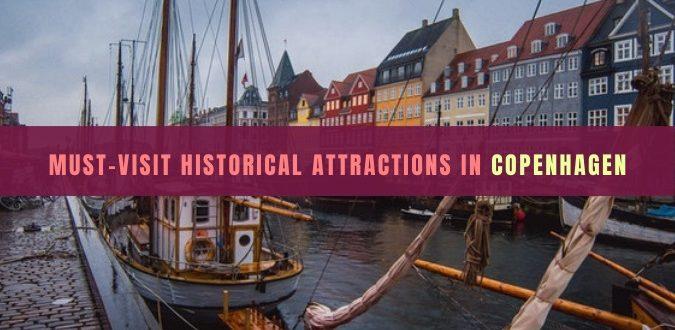 Historical Attractions in Copenhagen