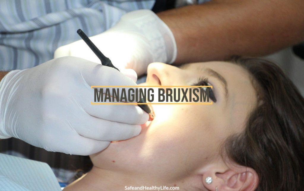 Managing Bruxism