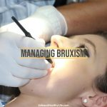 [Dental Care] Managing Bruxism