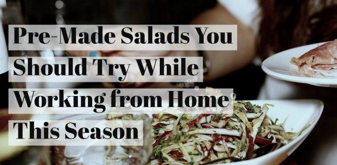 Pre-Made Salads