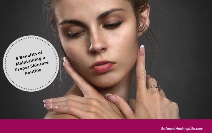 Proper Skincare Routine
