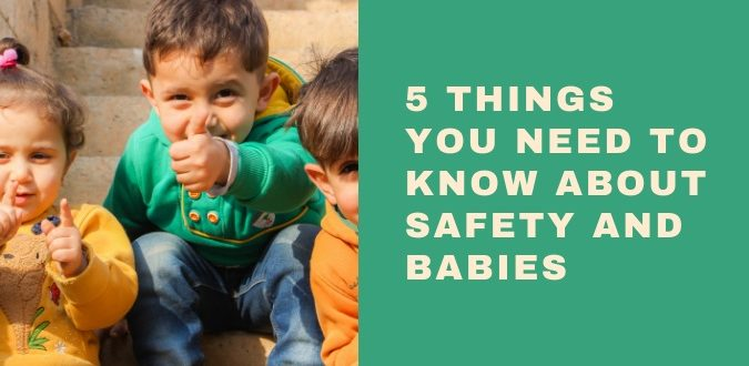 Safety and Babies