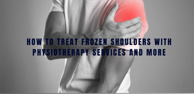 Treat Frozen Shoulders