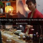 Drinking Tea - A Lifestyle with Health Benefits