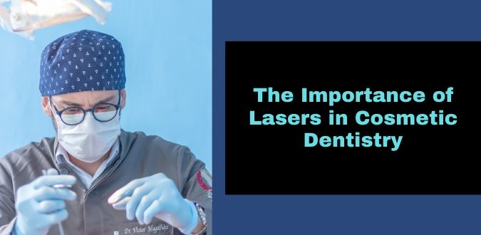 Lasers in Cosmetic Dentistry