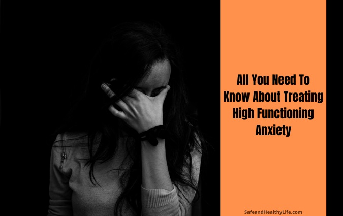 Treating High Functioning Anxiety