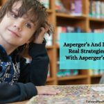 Asperger's And Discipline - Real Strategies To Deal With Asperger's Behavior