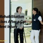 Safe Rehabilitation Exercises After a Car Accident Injury