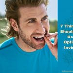 7 Things You Should Know Before Opting for Invisalign