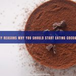5 Healthy Reasons Why You Should Start Eating Cocoa Powder