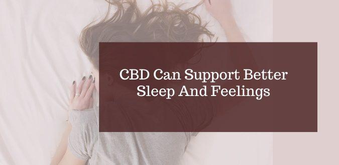 Better Sleep And Feelings