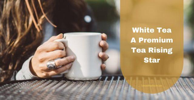 Premium white teas