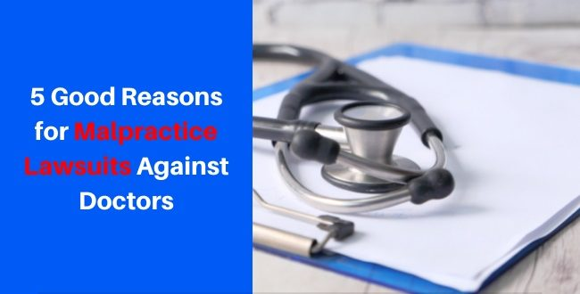 Reasons for Malpractice Lawsuits