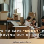 """6 Tips to Save """"MONEY"""" when Moving Out of State"""