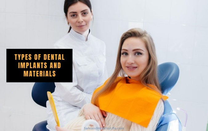 Types of Dental Implants and Materials