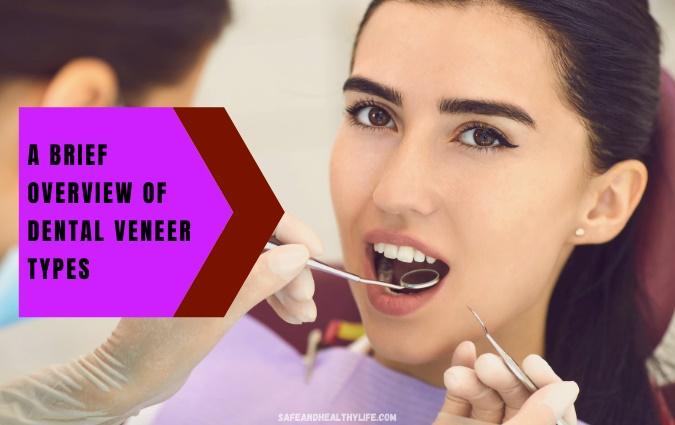Dental Veneer Types